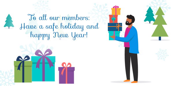 man holding presents. To all our members: Have a safe holiday and happy New Year!